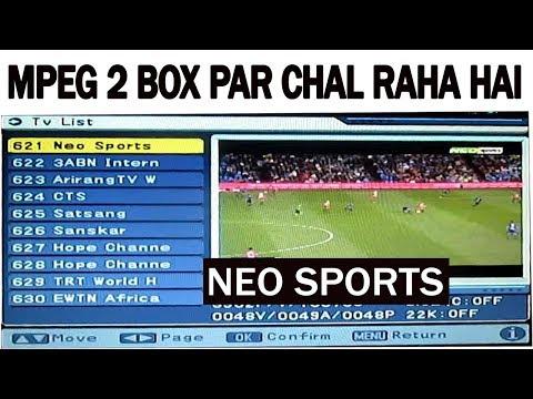 neo sports FTA on  mpeg 2 Set Top box Per chal raha hai DTH  UPDATE