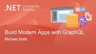 Entity Framework Community Standup - Building Modern Apps with GraphQL