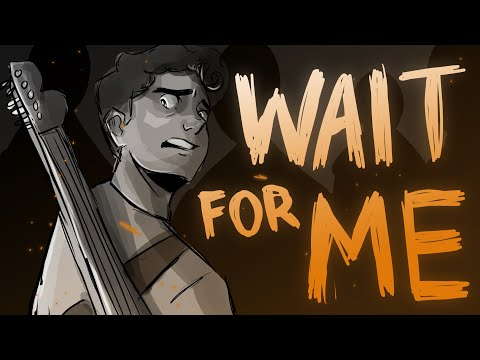 Wait for Me  Hadestown the Musical ANIMATIC