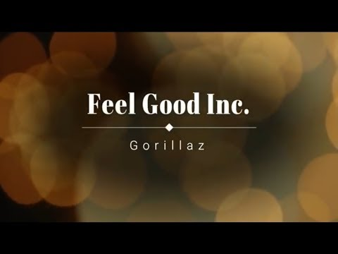 Gorillaz - Feel Good Inc. (Lyrics) [HD] [HQ]