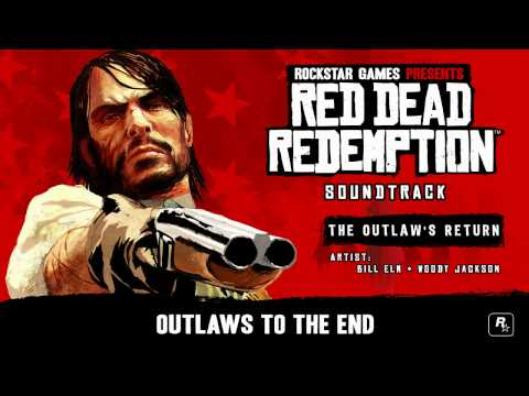 The Outlaw's Return - Red Dead Redemption Soundtrack