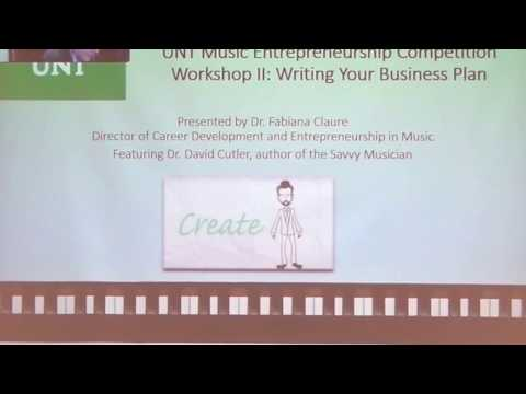 """UNT Music Entrepreneurship Competition Workshop II """"Writing Your Business Plan""""."""