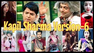 The Kapil Sharma Show Version-6 || With Other Musical.ly Funny Clips