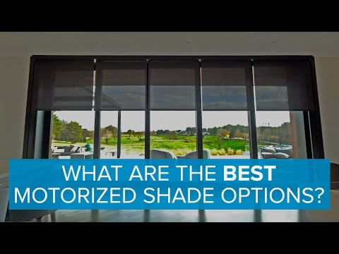 What are the Best Motorized Shade Options?