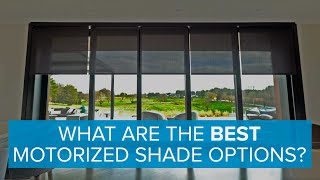 What Are The Best Motorized Shade Options MP3