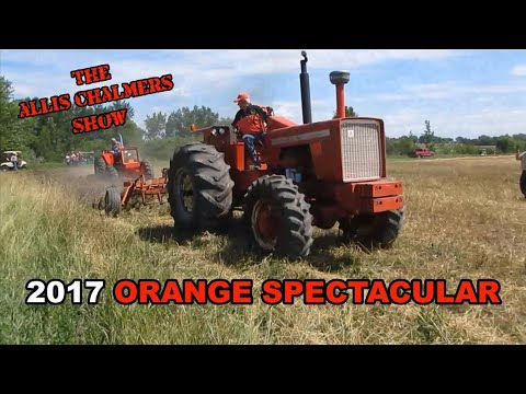 Allis Chalmers Show: 2017 Orange Spectacular