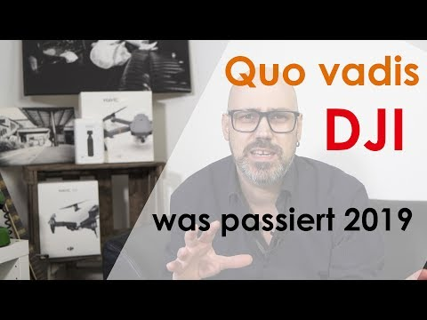 DJI In 2019 - Mavic Air 2, Spark 2 Oder Phantom 5? Welchen Weg Geht DJI?