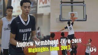 Andrew Nembhard - C/O 2018 | Highlights from 2017