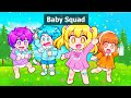 The Squad As Babies In Roblox!