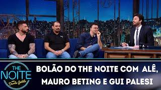 Baixar Bolão do The Noite com Alê, Mauro Beting e Gui Palesi | The Noite (15/06/18)