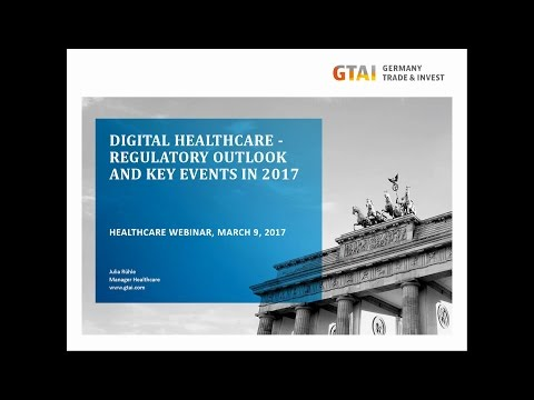 Webinar: Digital Healthcare - Regulatory Outlook and Key Events in 2017 (Mar 2017)
