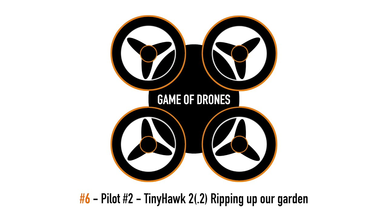 Game of Drones - Pilot #2 FPV and Tinyhawk 2 rips up our garden course картинки