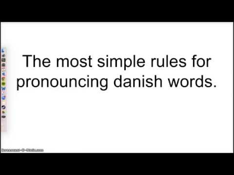 Danish pronunciation - The simple rules