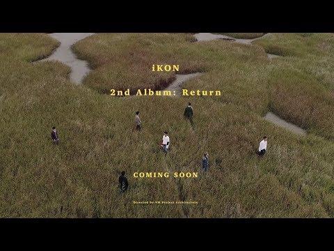 iKON - 2nd ALBUM 'RETURN' TEASER FILM