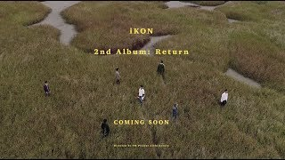 Video iKON - 2nd ALBUM 'RETURN' TEASER FILM download MP3, 3GP, MP4, WEBM, AVI, FLV Januari 2018