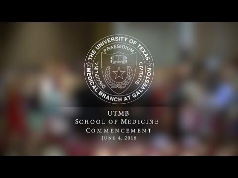 UTMB School of Medicine Commencement 2016