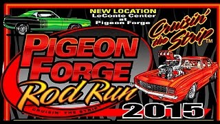 """Pigeon Forge Rod Run 2015 """"Just Out Cruising"""""""