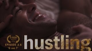 "HUSTLING SERIES: EP 2.6, ""G AND T"""