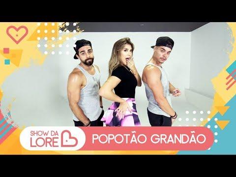 Popotão Grandão - MC Neguinho do ITR - Lore Improta  Coreografia