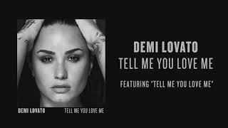 Demi Lovato - Tell Me You Love Me (Audio)