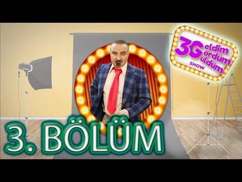 3G Show - 3. Bölüm Tek Parça | Full HD