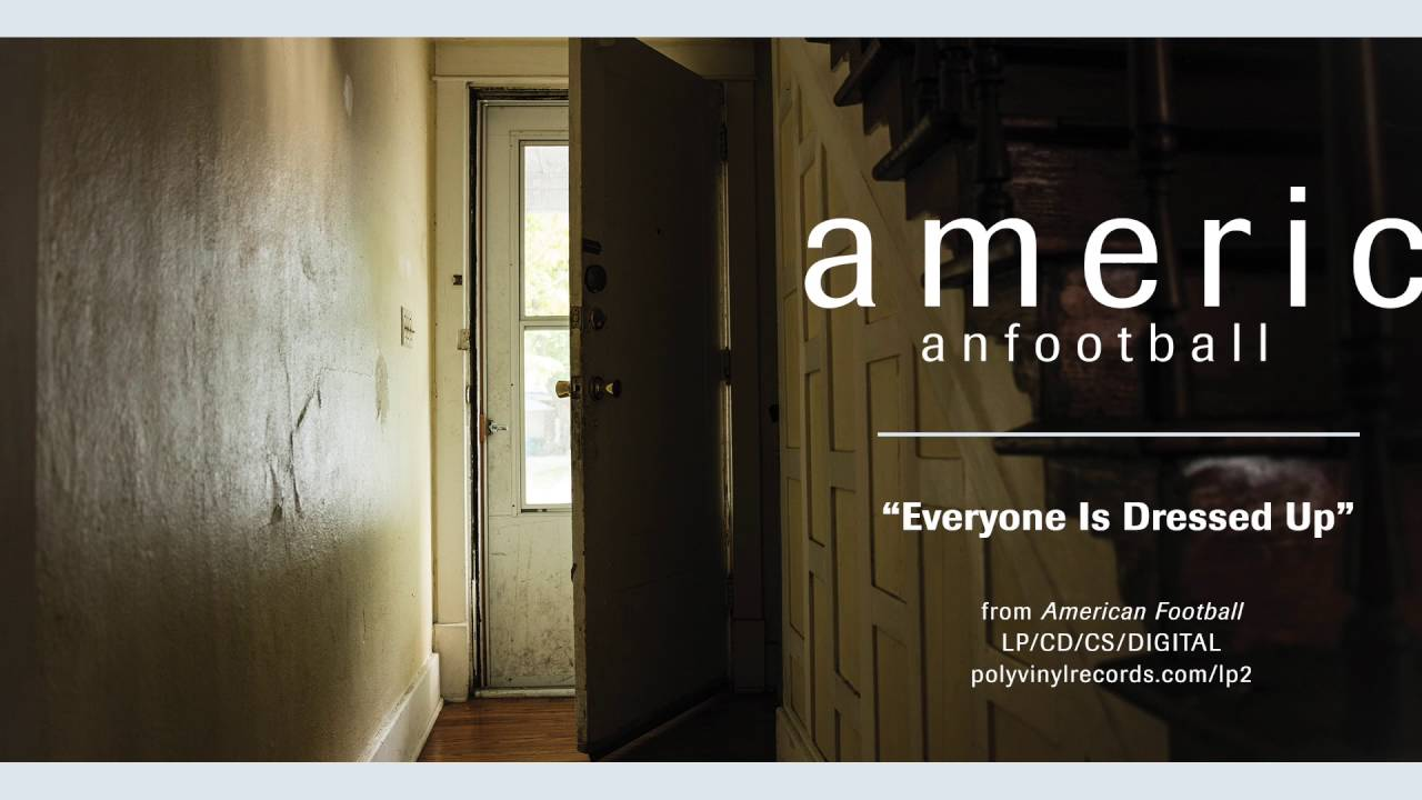 american-football-everyone-is-dressed-up-official-audio-polyvinylrecords
