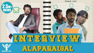 Interview Alaparaigal - #Nakkalites