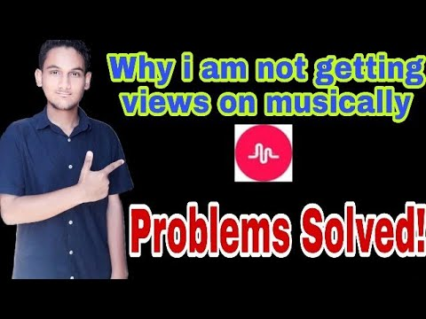 Why I am not getting views on musical.ly app | problem solved