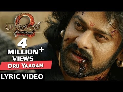 Oru Yaagam Full Song With Lyrics - Baahubali 2 Tamil Songs | Prabhas, Rana, Anushka