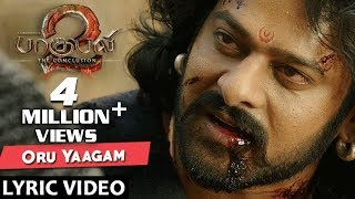 Baahubali 2 Songs Tamil | Oru Yaagam Full Song With Lyrics | Prabhas, Rana, Anushka | Bahubali Songs