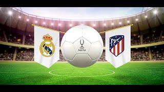 ИСПАНИЯ СУПЕРКУБОК МАТЧ ФУТБОЛ Реал Мадрид против Атлетико Красивые голы победа Реал Мадрида