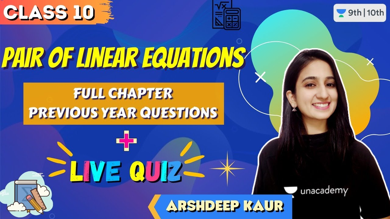 Download CBSE Class 10: Pair of Linear Equations   Full Chapter   PYQs   Unacademy Class 9 and 10  