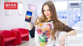 Видео-обзор смартфона Lenovo S930