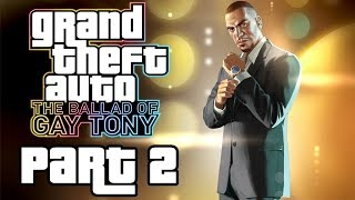 """Grand Theft Auto 4: The Ballad Of Gay Tony - Let's Play - Part 2 - """"Helping Out Family"""""""