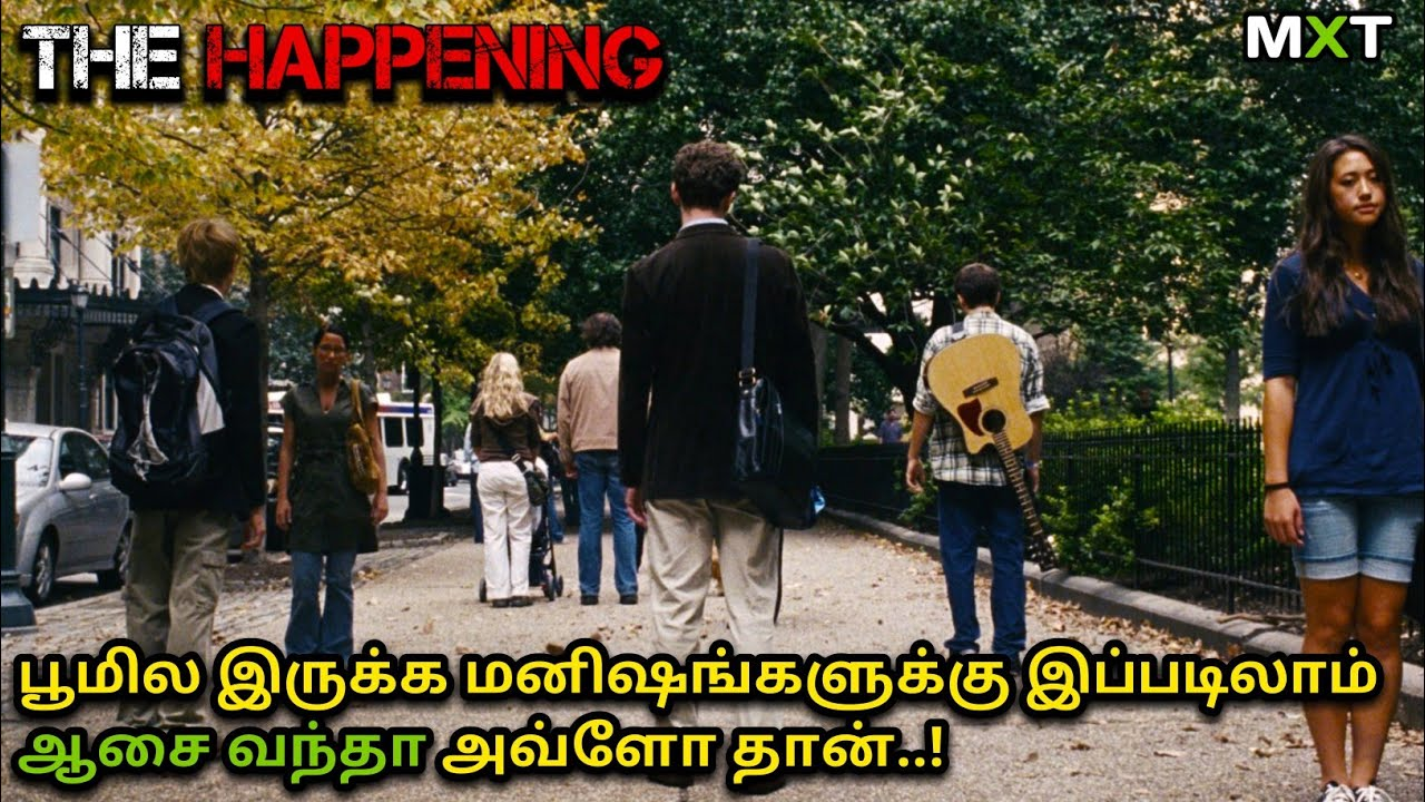 Download The Happening|Movie Explained in Tamil|Mxt|Suspense Thriller Movies|Sci-fi|Movie Review in Tamil
