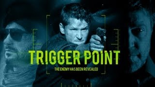 Trigger Point (Episode 1 of 2)