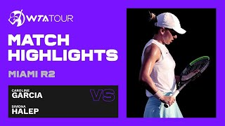 Simona Halep vs. Caroline Garcia | 2021 Miami Open Round 2 | WTA Match Highlights