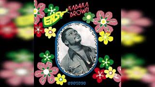 Easy Kabaka Brown - Opotopo (Full Album)
