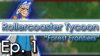 "Rollercoaster Tycoon - Ep. 1 ""Forest Frontiers: Rainbow Road"" - Let"