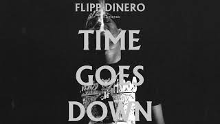 """Flipp Dinero - """"Time Goes Down"""" REMIX feat. G Herbo"""