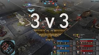 Dawn of War 2 - 3v3 | Commissar Lag + Nurland + BbBoS [vs] BigMike + Psychonaut + Adila