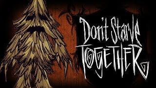 Don't Starve Together - Убили Энта! #8