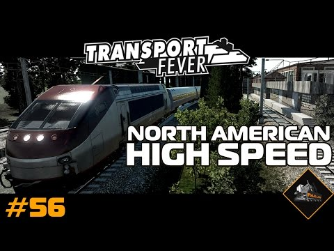North American High Speed Rail | Transport Fever mods gameplay #56