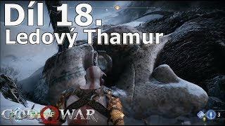 Cerberos hraje: God of War CZ #18- Ledový Thamur