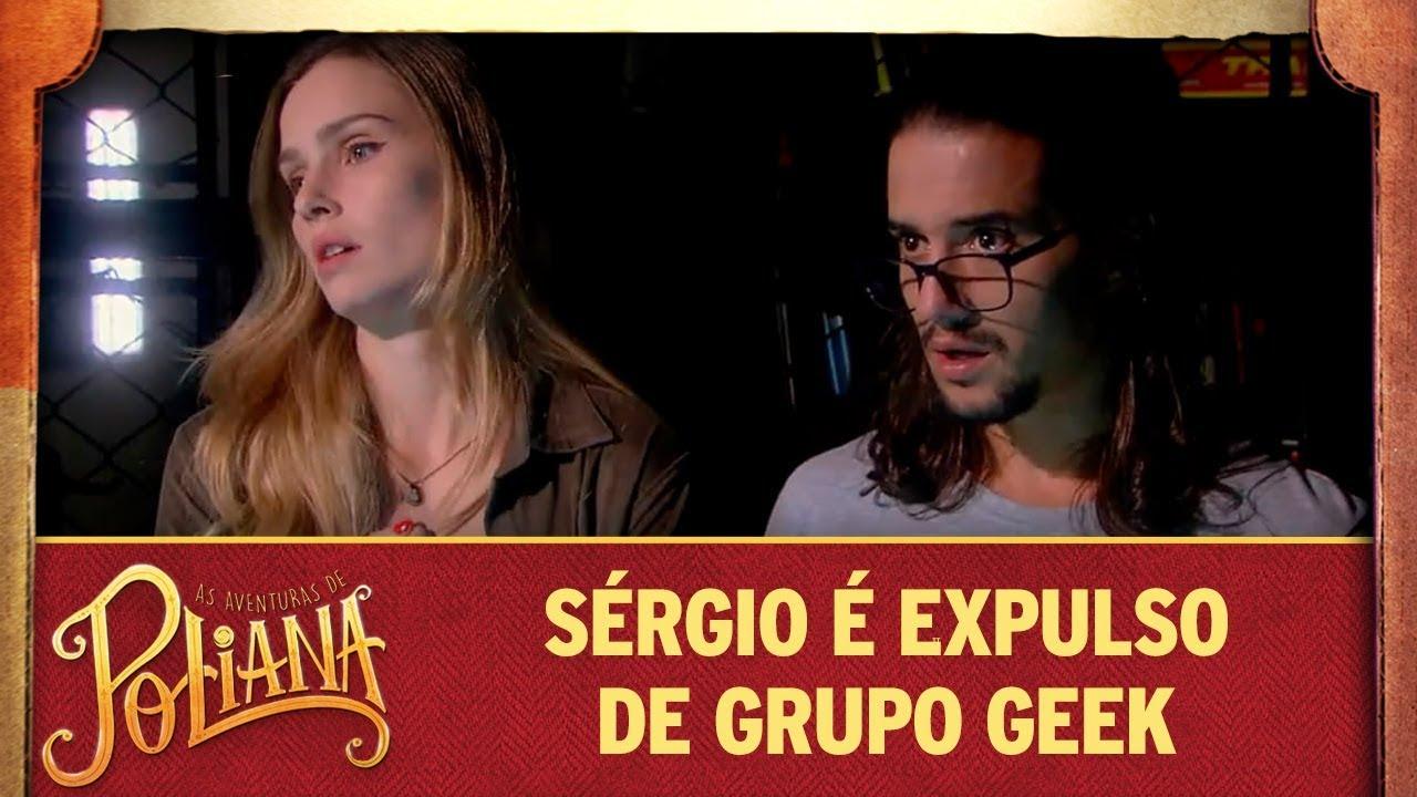 Sérgio é expulso de Grupo Geek | As Aventuras de Poliana