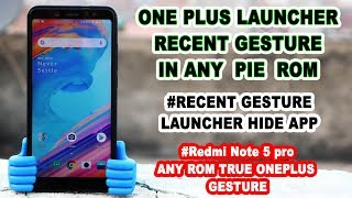 One Plus Launcher For Redmi Note 5 Pro