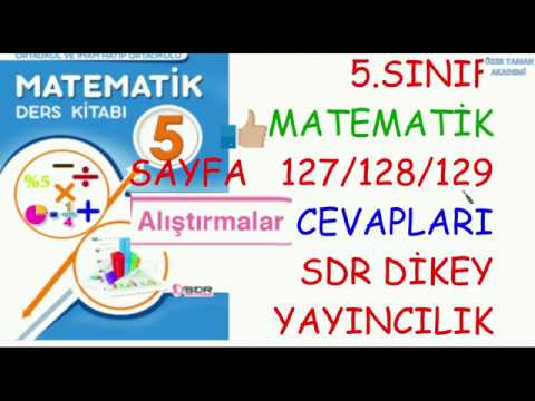 5 Sinif Matematik Sayfa 127 128 129 Alistirmalar Cevaplari Sdr