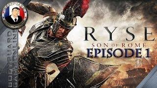 Ryse Son Of Rome Let's Play Episode 1 Gameplay Commenté En Français ★[Full HD 1080P]★ Xbox One