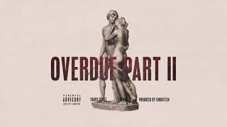 Travis Scott - Overdue Part II (Remix)
