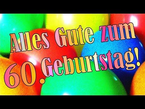lustiges Geburtstagslied zum 60., Geburtstagsständchen in deutsch zum verschicken